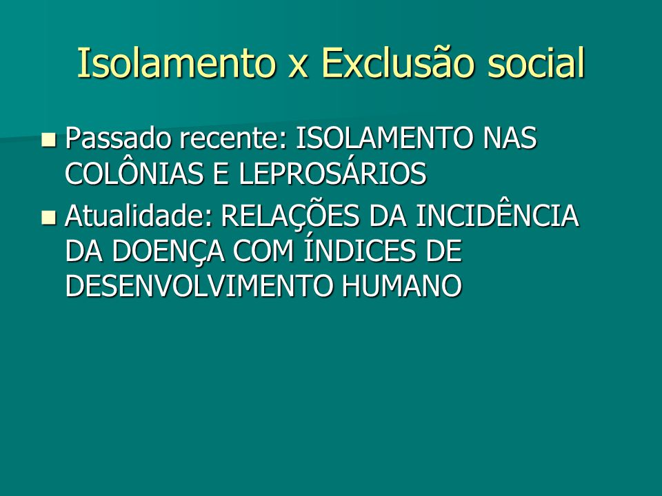 Isolamento x Exclusão social