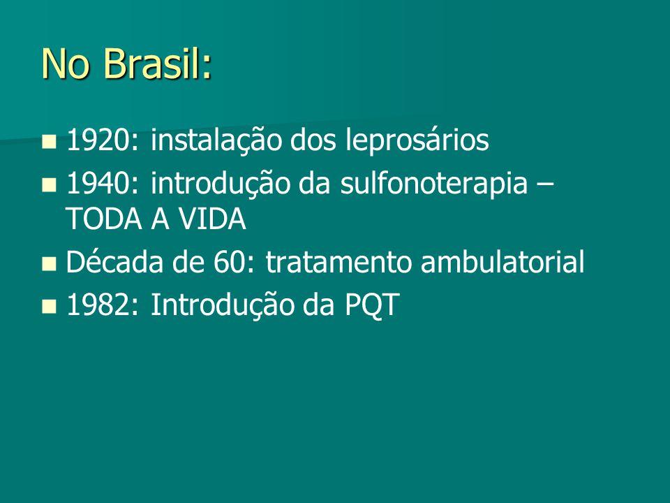 No Brasil: 1920: instalação dos leprosários