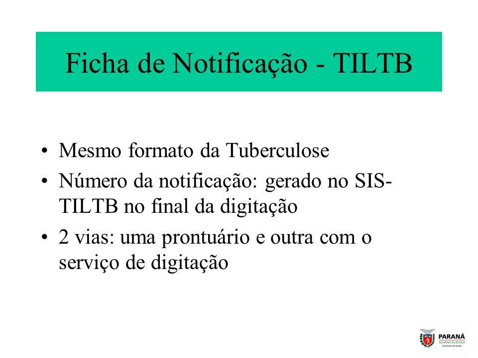 Ficha de Notificação - TILTB