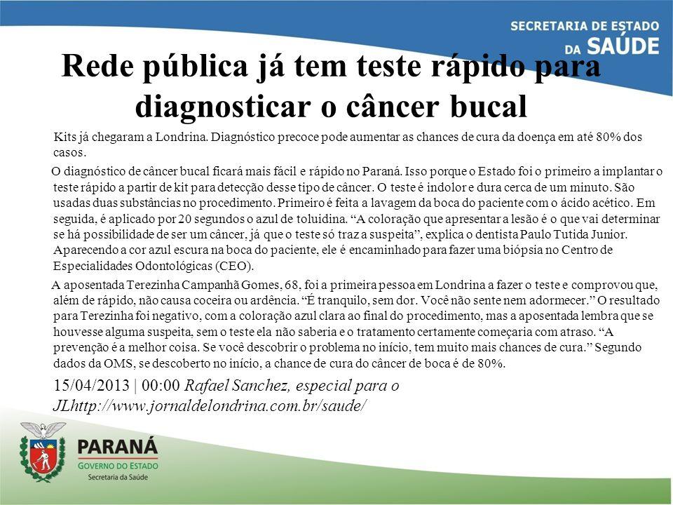 Rede pública já tem teste rápido para diagnosticar o câncer bucal