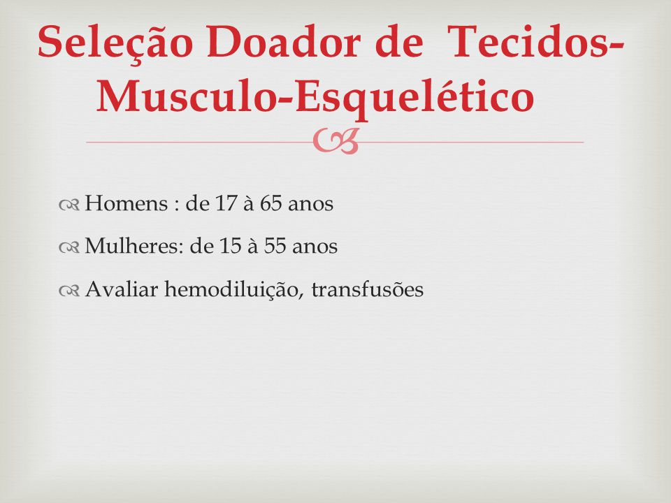 Seleção Doador de Tecidos-Musculo-Esquelético