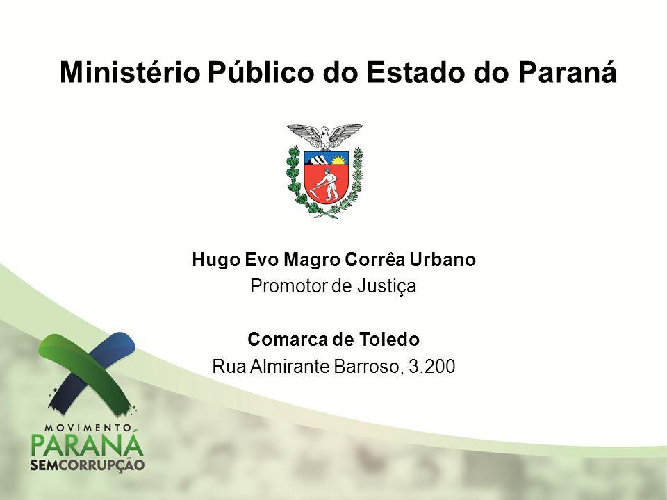 Ministério Público do Estado do Paraná Hugo Evo Magro Corrêa Urbano