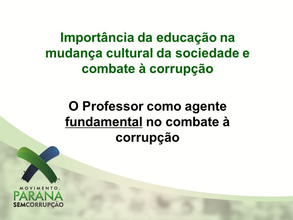 O Professor como agente fundamental no combate à corrupção