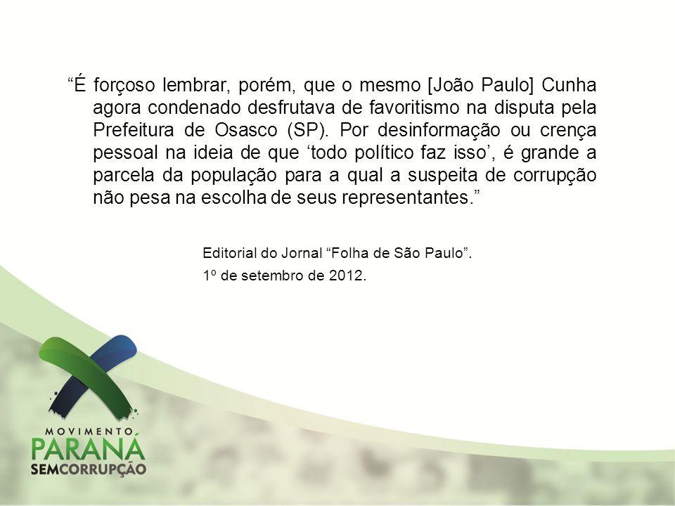 Editorial do Jornal Folha de São Paulo .