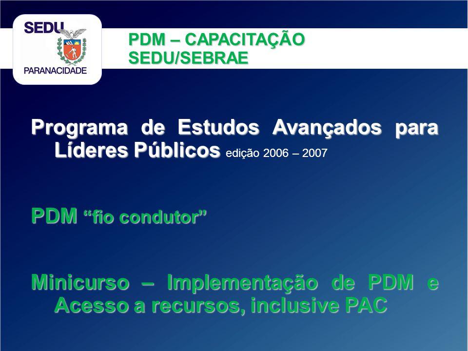 Programa de Estudos Avançados para Líderes Públicos edição 2006 – 2007