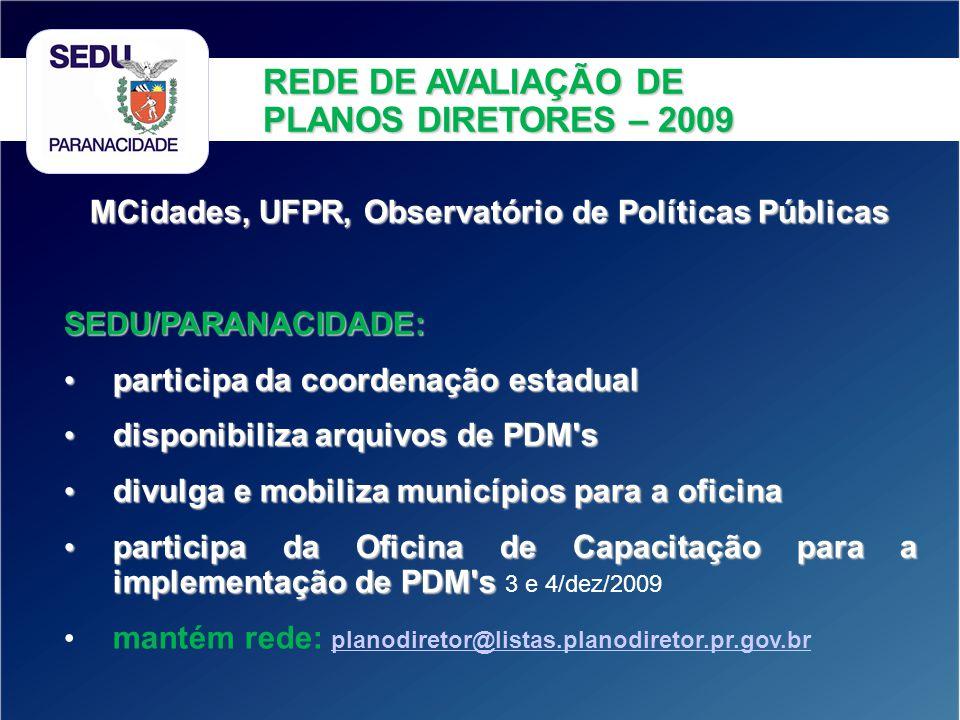 MCidades, UFPR, Observatório de Políticas Públicas