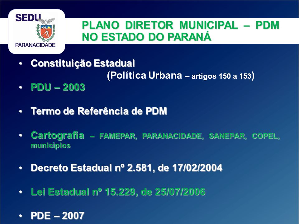PLANO DIRETOR MUNICIPAL – PDM NO ESTADO DO PARANÁ