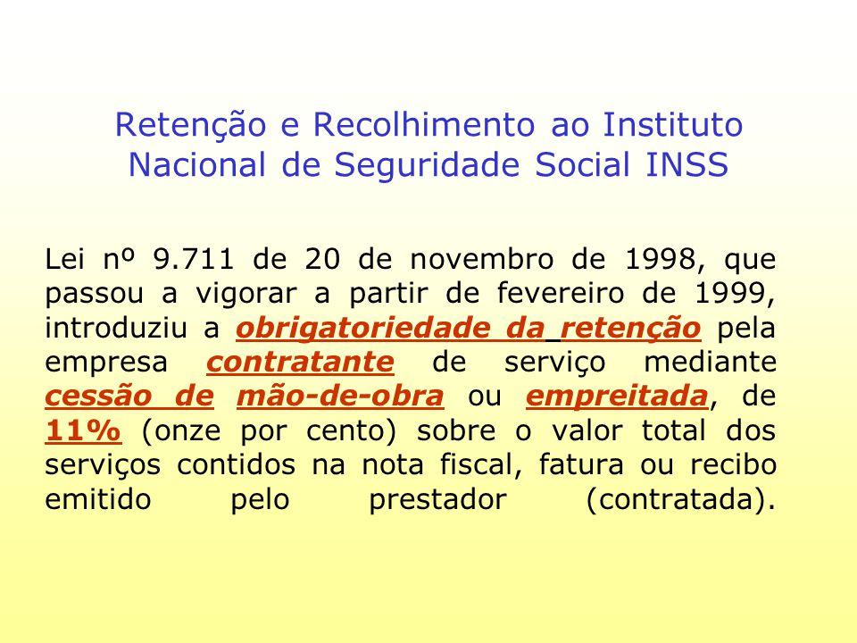 Retenção e Recolhimento ao Instituto Nacional de Seguridade Social INSS