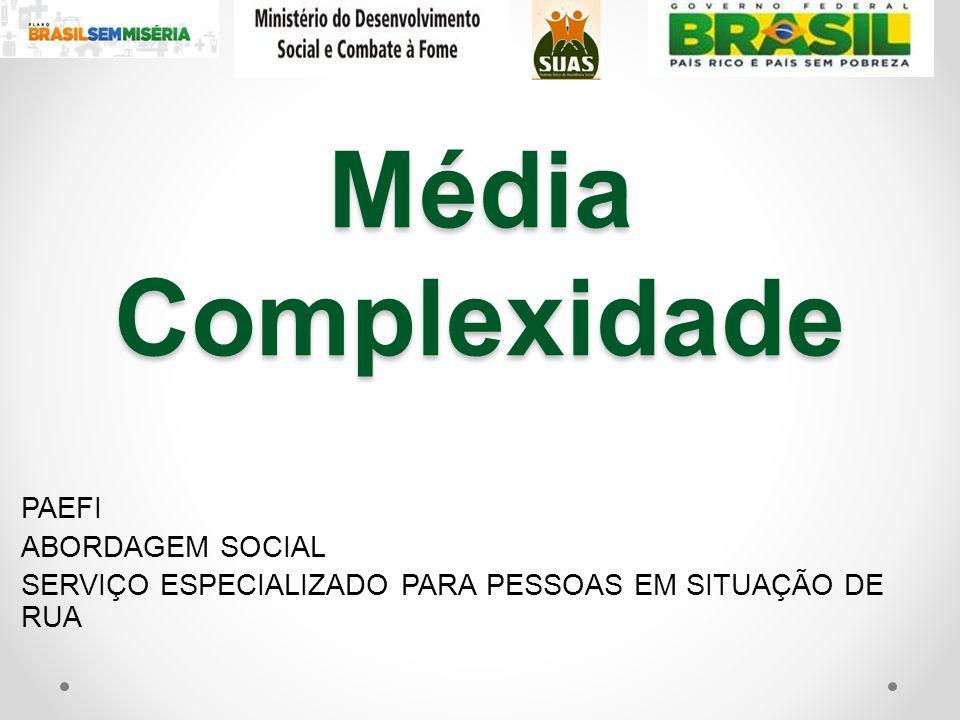 Média Complexidade PAEFI ABORDAGEM SOCIAL
