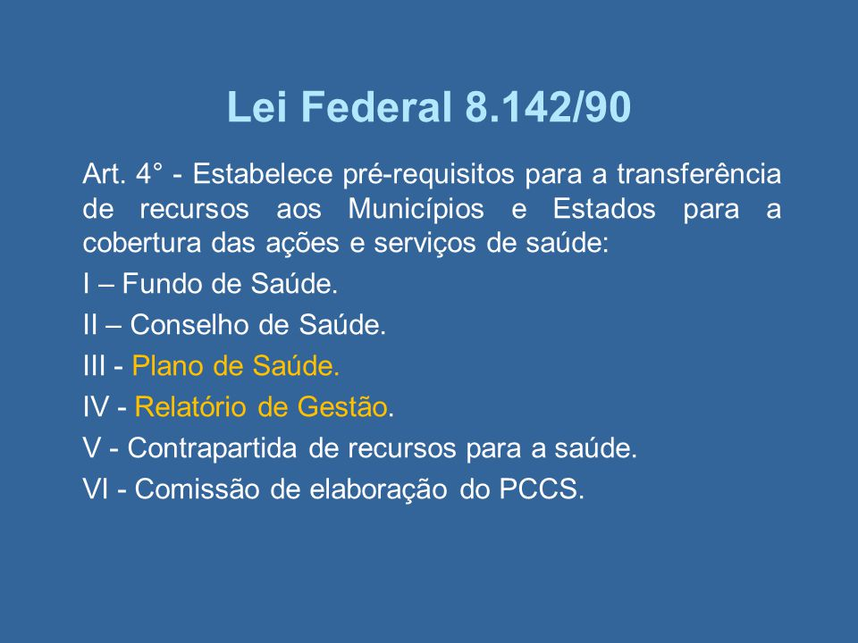 Lei Federal 8.142/90