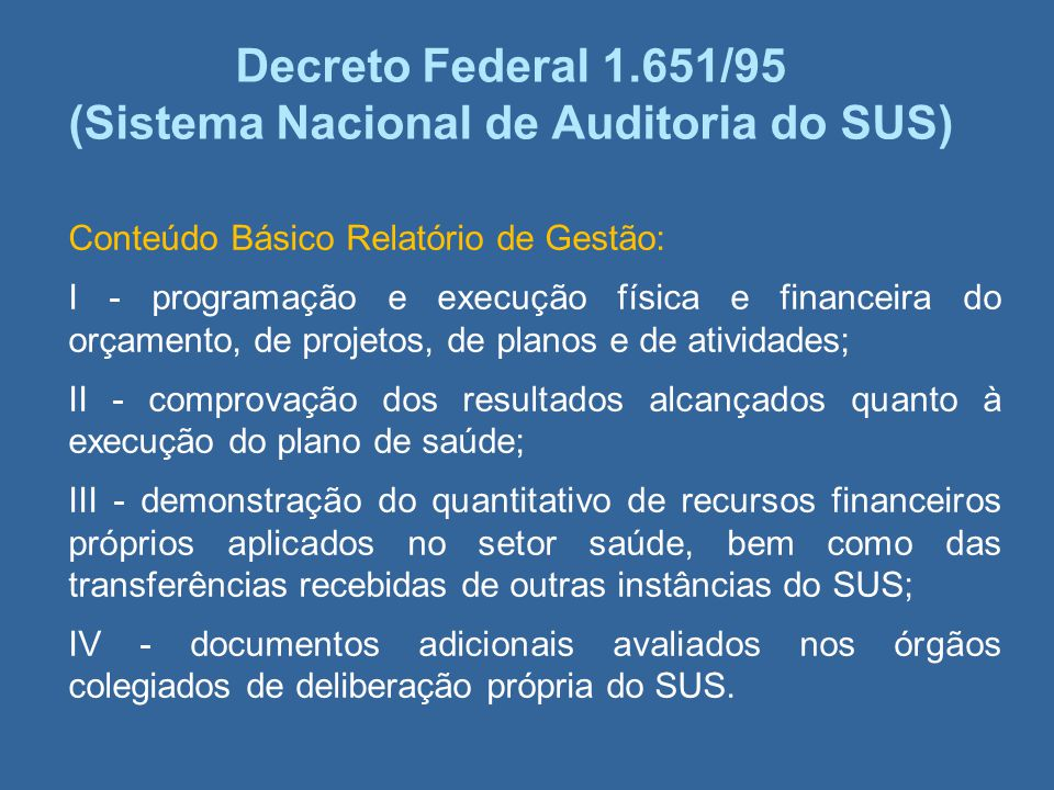 Decreto Federal 1.651/95 (Sistema Nacional de Auditoria do SUS)