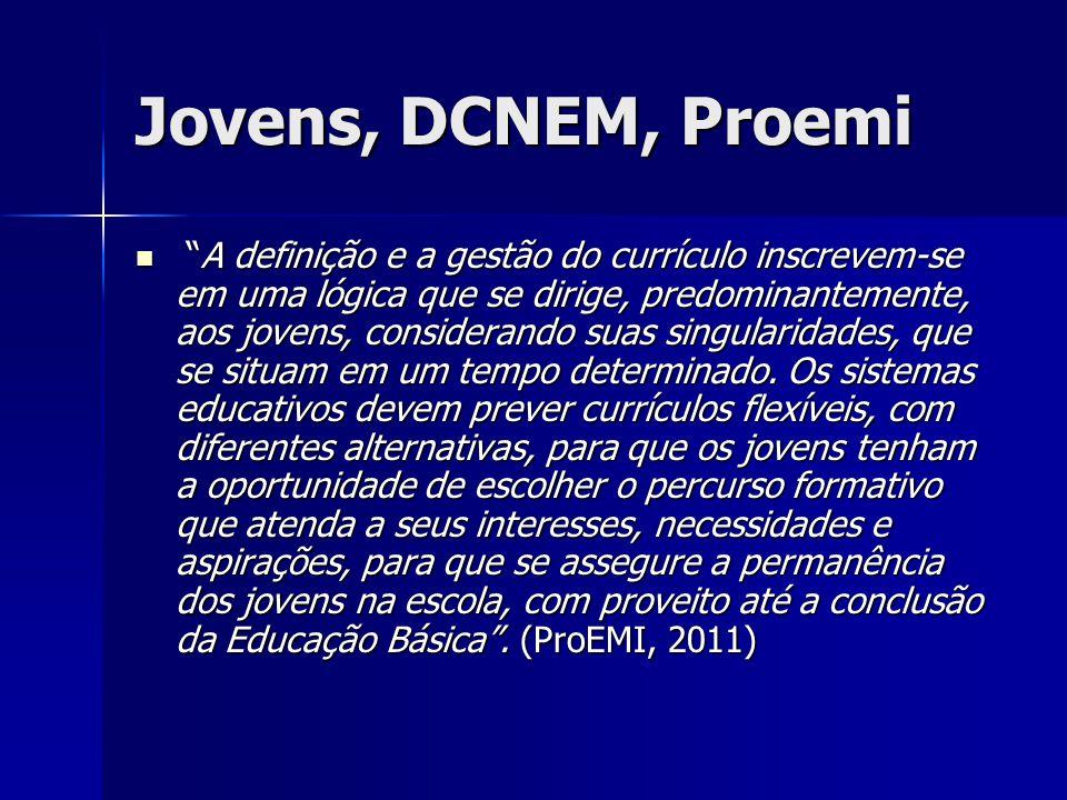 Jovens, DCNEM, Proemi