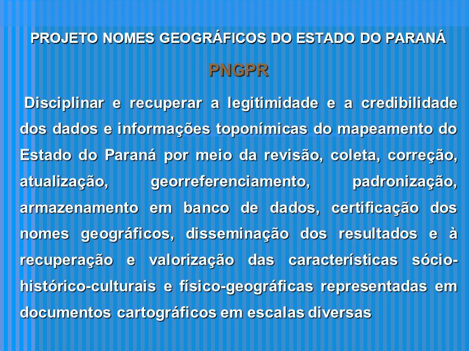 PROJETO NOMES GEOGRÁFICOS DO ESTADO DO PARANÁ