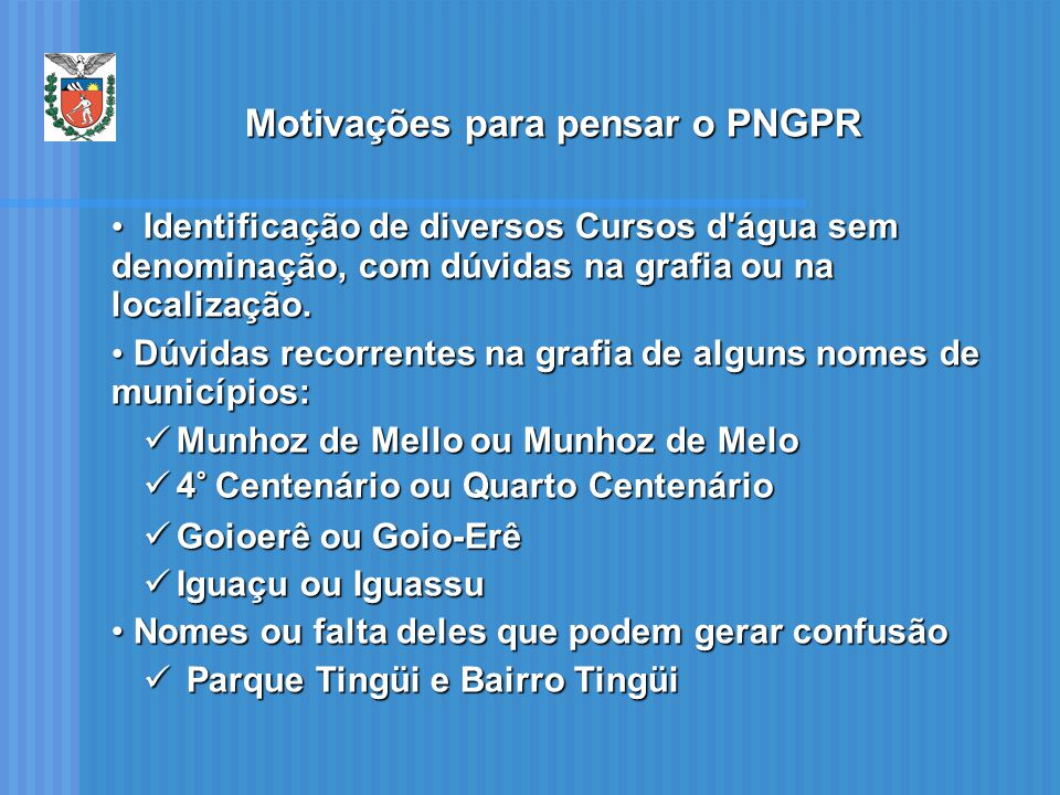 Motivações para pensar o PNGPR