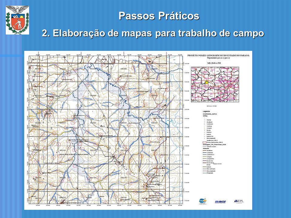 Passos Práticos Elaboração de mapas para trabalho de campo