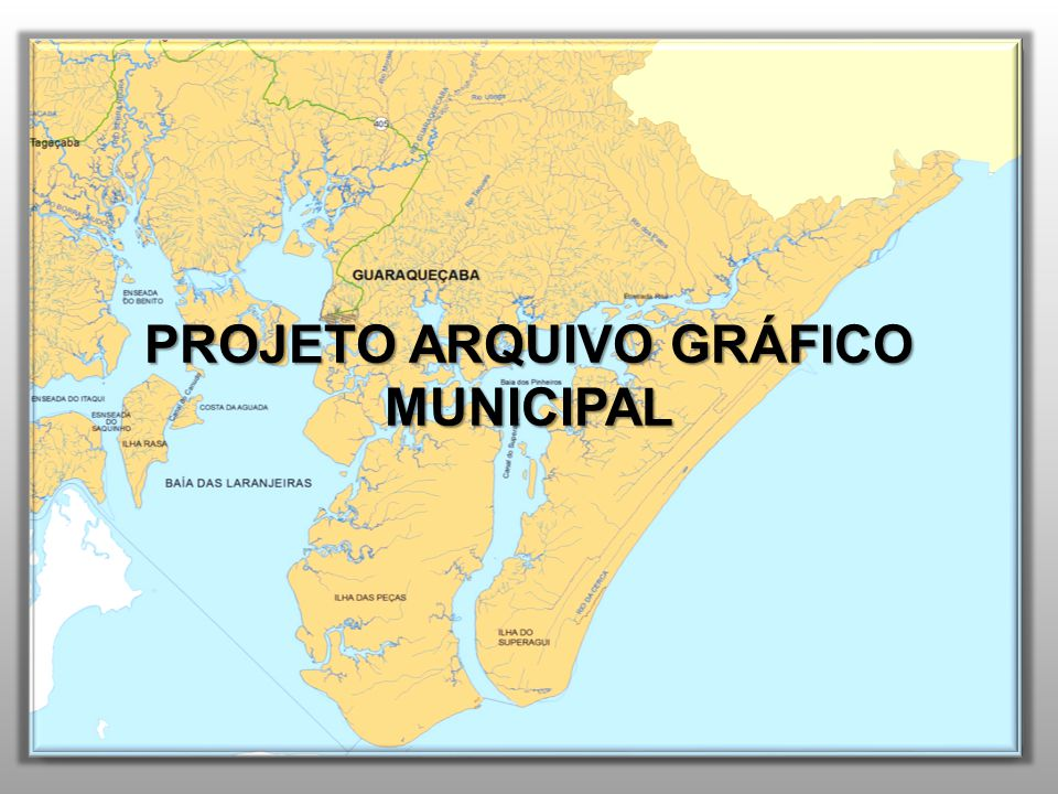 PROJETO ARQUIVO GRÁFICO MUNICIPAL