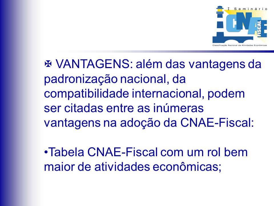 O treinamento foi feito em parceria: SEFAZ/ESAF/IBGE/Subcomissão