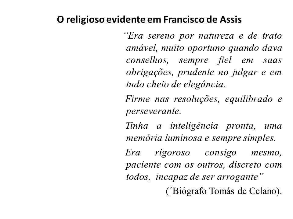 O religioso evidente em Francisco de Assis