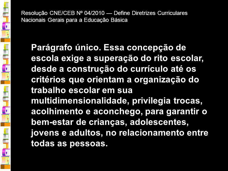 Resolução CNE/CEB Nº 04/2010 — Define Diretrizes Curriculares Nacionais Gerais para a Educação Básica