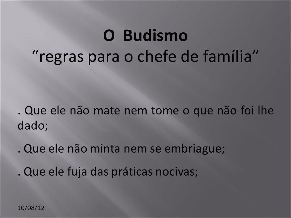 O Budismo regras para o chefe de família