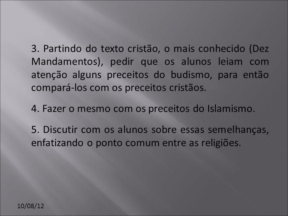 4. Fazer o mesmo com os preceitos do Islamismo.