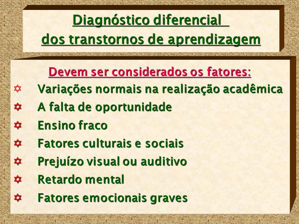 Diagnóstico diferencial dos transtornos de aprendizagem