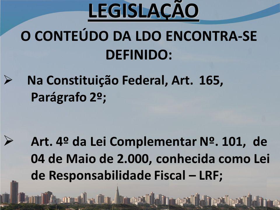 O CONTEÚDO DA LDO ENCONTRA-SE DEFINIDO: