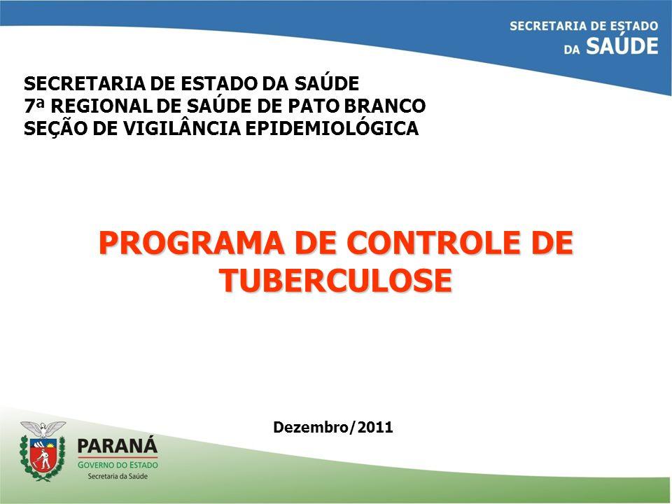 PROGRAMA DE CONTROLE DE TUBERCULOSE