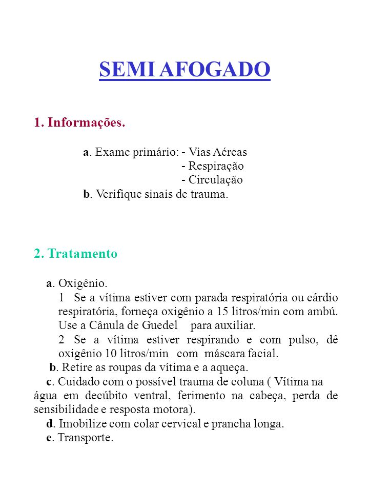 SEMI AFOGADO 1. Informações. 2. Tratamento