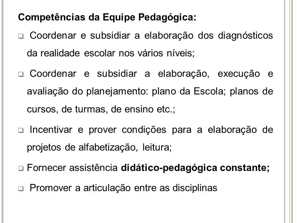 Competências da Equipe Pedagógica: