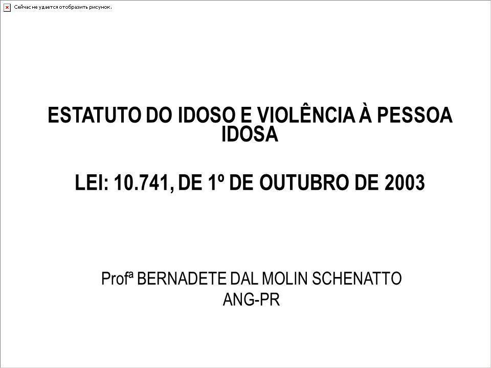 ESTATUTO DO IDOSO E VIOLÊNCIA À PESSOA IDOSA