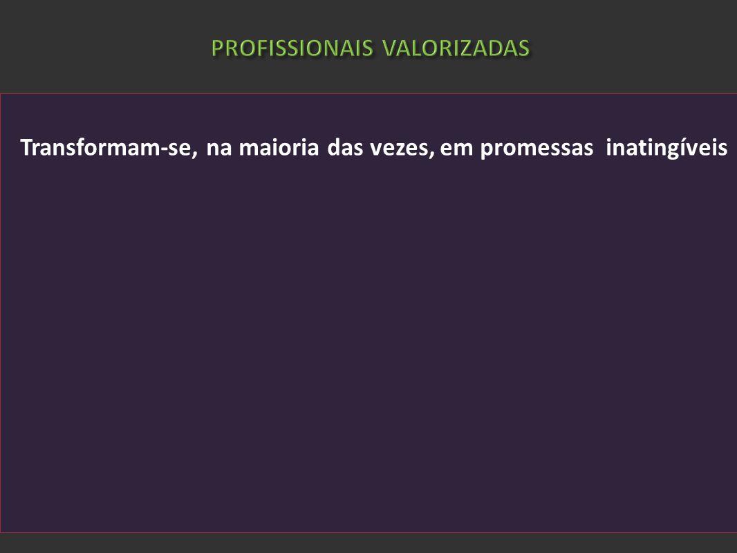 PROFISSIONAIS VALORIZADAS
