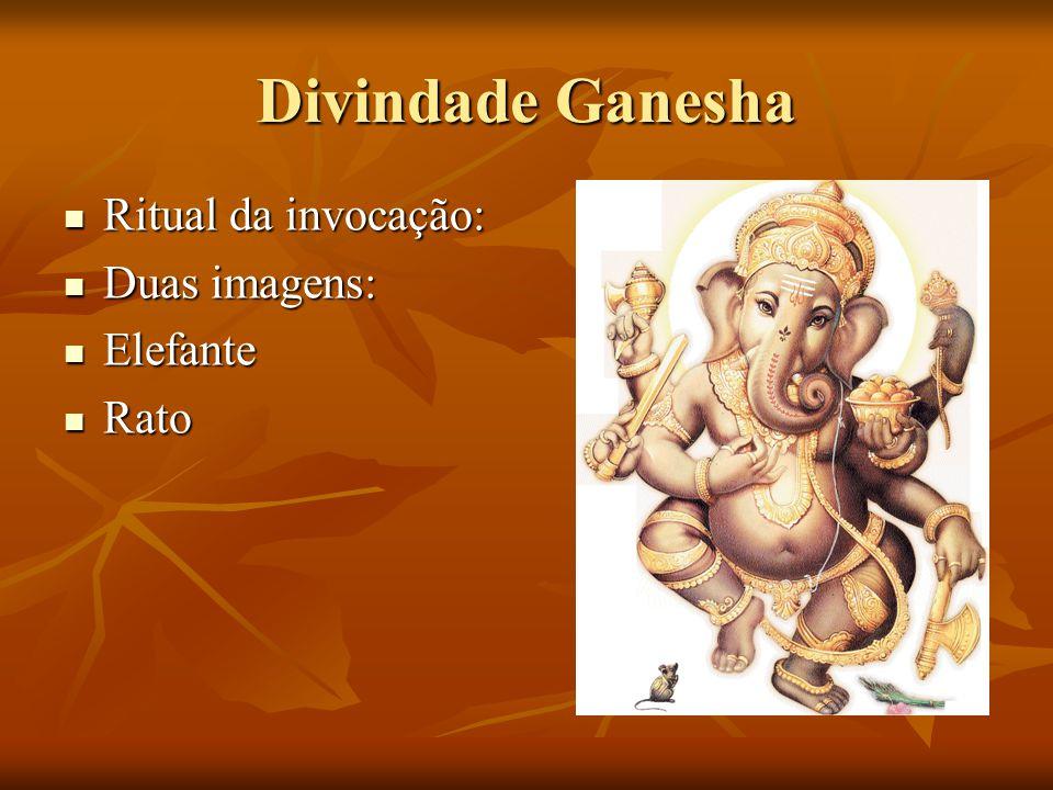 Divindade Ganesha Ritual da invocação: Duas imagens: Elefante Rato