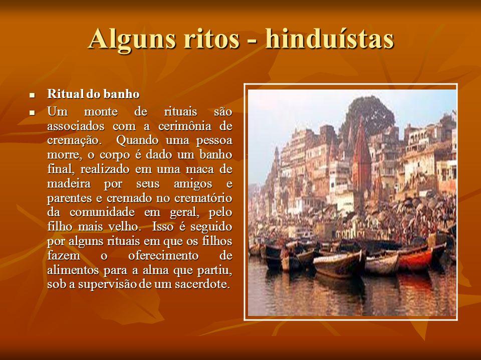 Alguns ritos - hinduístas