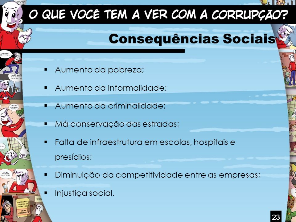 Consequências Sociais