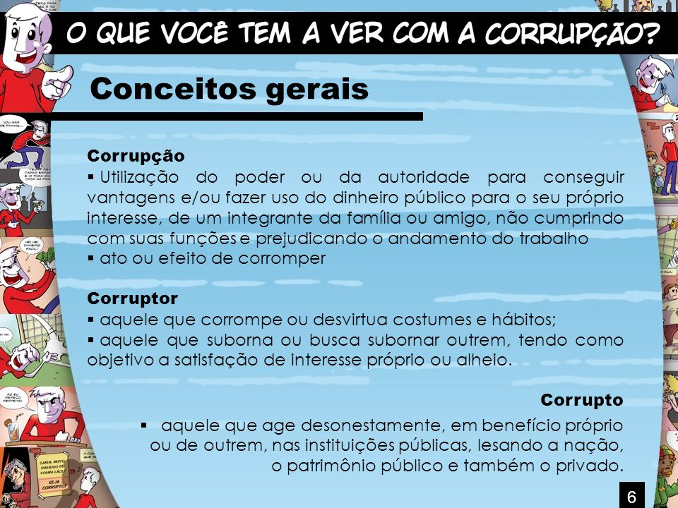 Conceitos gerais Corrupção