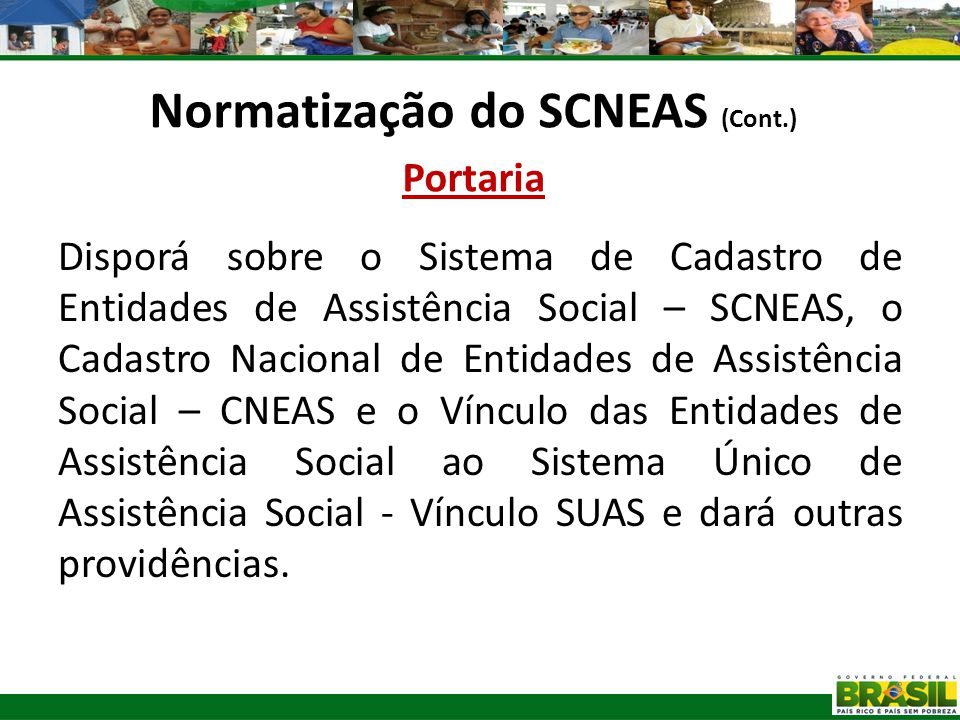 Normatização do SCNEAS (Cont.) Portaria