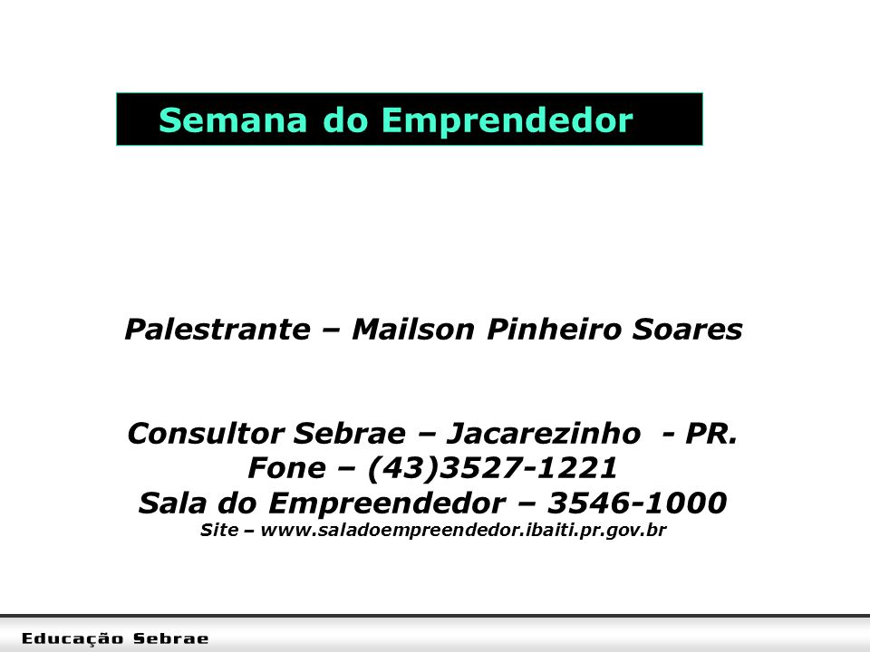 Semana do Emprendedor Palestrante – Mailson Pinheiro Soares