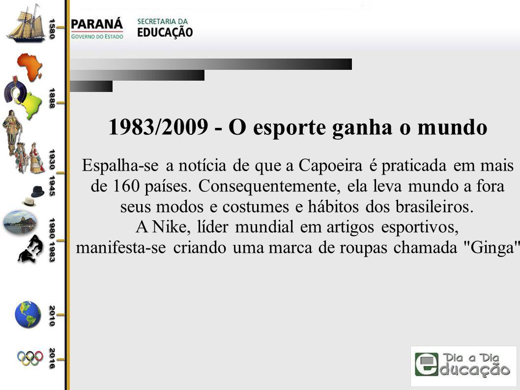 1983/2009 - O esporte ganha o mundo