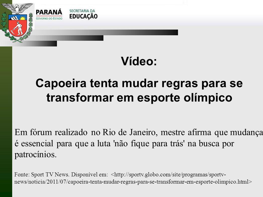 Capoeira tenta mudar regras para se transformar em esporte olímpico