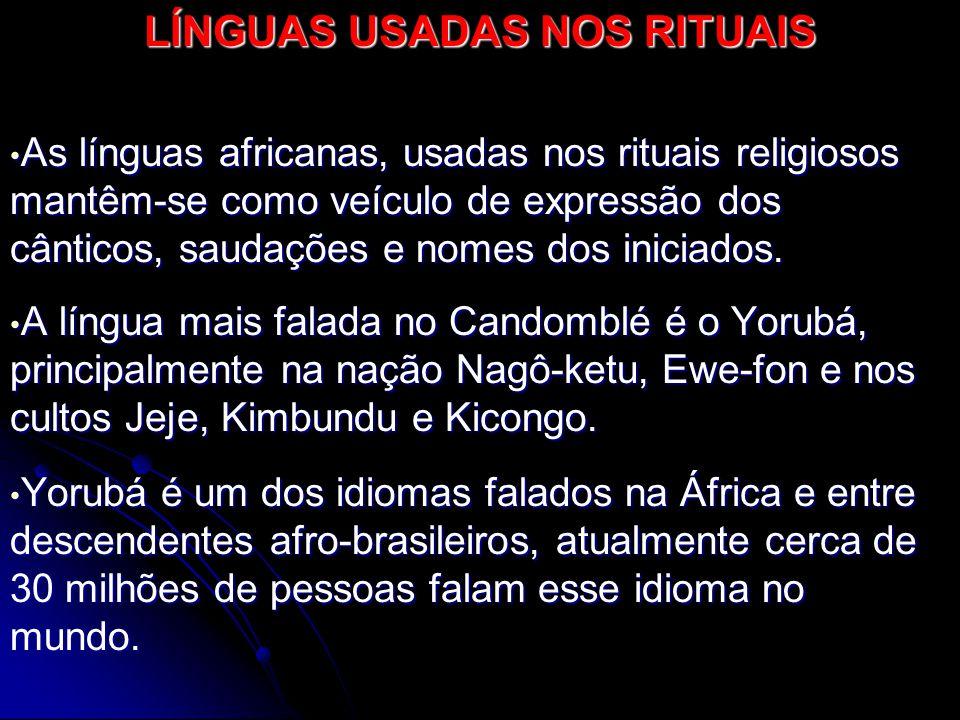 LÍNGUAS USADAS NOS RITUAIS