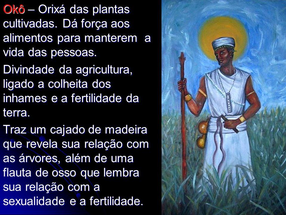 Okô – Orixá das plantas cultivadas