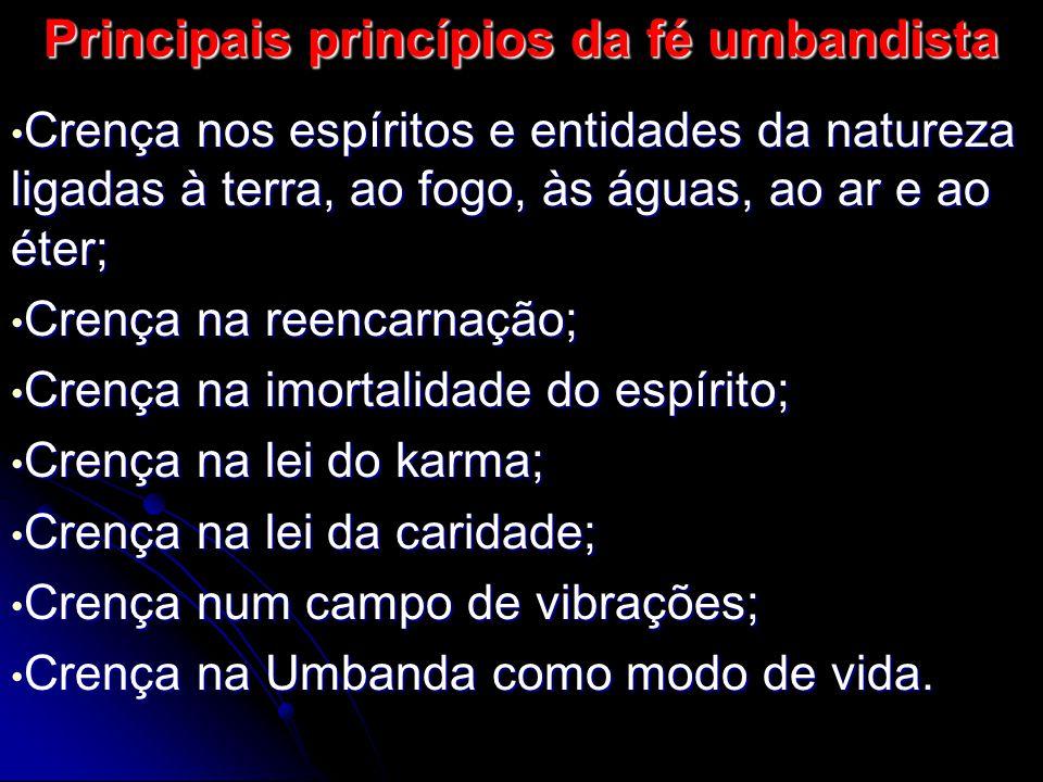Principais princípios da fé umbandista