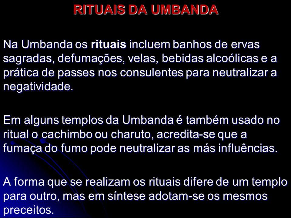 RITUAIS DA UMBANDA