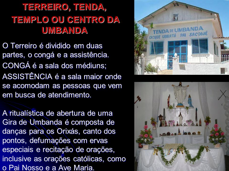 TEMPLO OU CENTRO DA UMBANDA