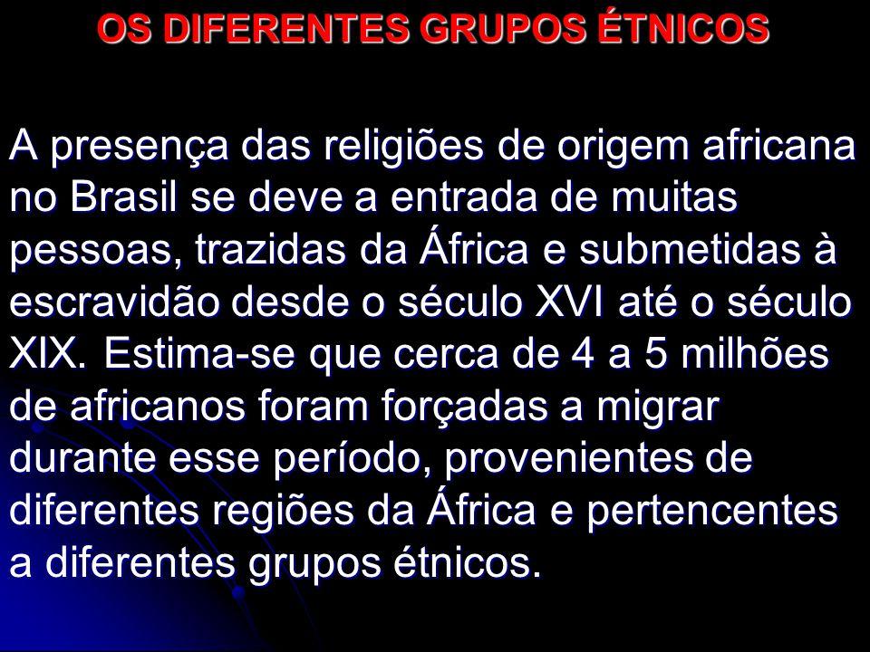 OS DIFERENTES GRUPOS ÉTNICOS