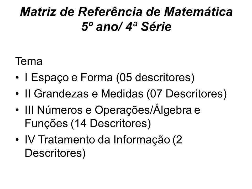 Matriz de Referência de Matemática 5º ano/ 4ª Série