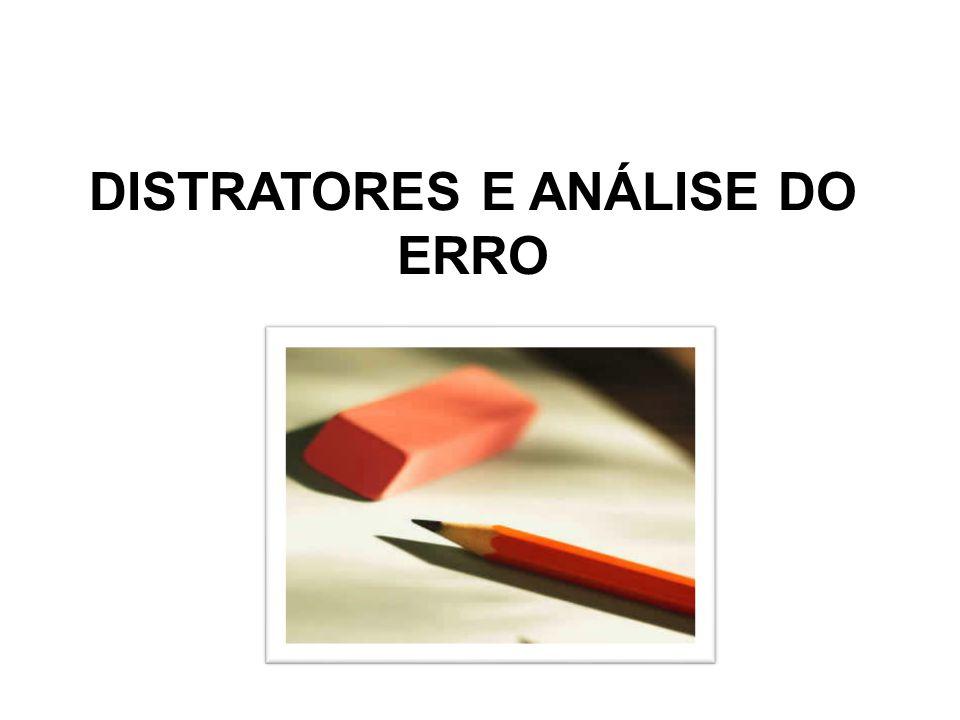DISTRATORES E ANÁLISE DO ERRO