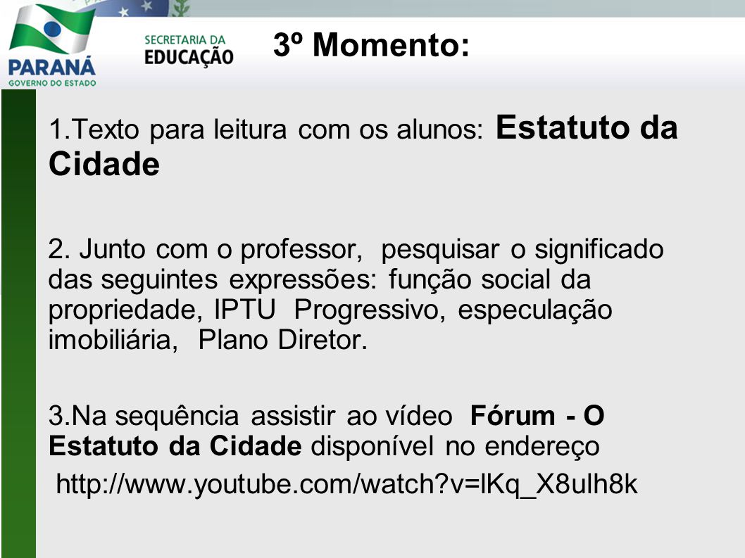 3º Momento: