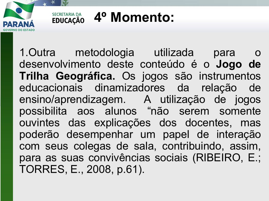 4º Momento: